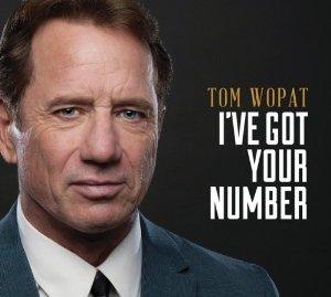 Tom Wopat- I've Got Your Number CD