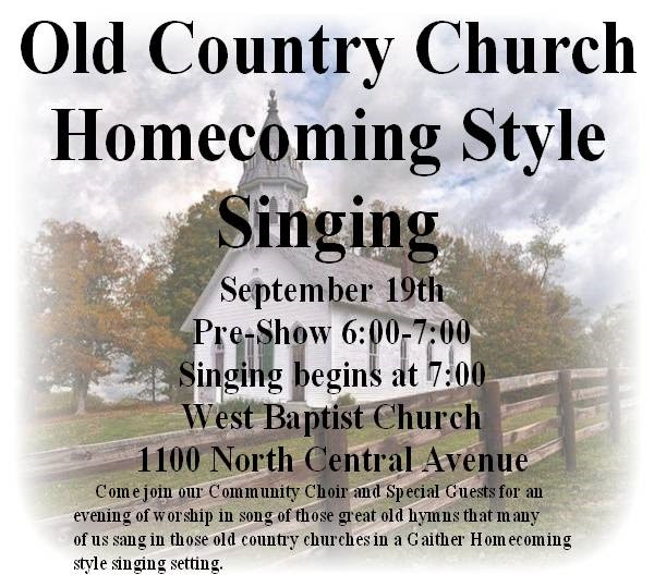 Old Country Church Homecoming Style Singing September 19th Batesville